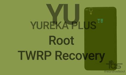 Root Yureka Plus and Install TWRP recovery