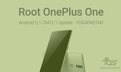 How to Root OnePlus One on Android 5.1.1 update [Cyanogen OS 12.1]
