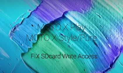 How to enable SD Card Write access on Moto X Play, Style and Pure