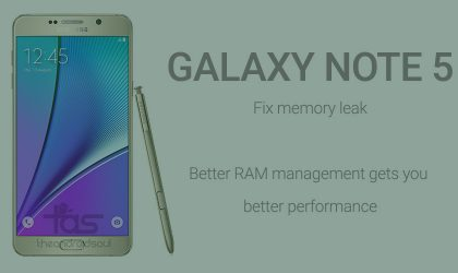 [DIY] Galaxy Note 5 RAM mod fixes memory leak and helps prevent redraw of apps recently opened