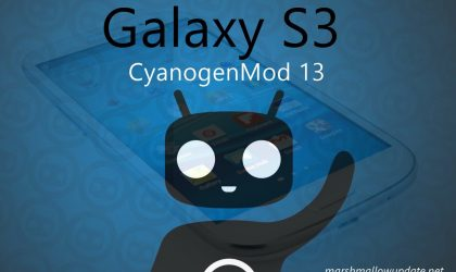 Galaxy S3 CM13 and Marshmallow update
