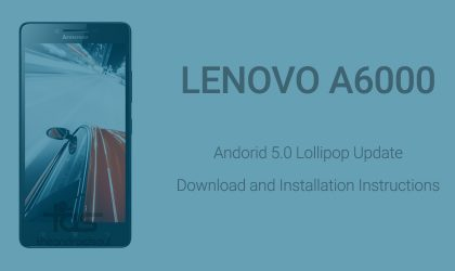 Download Android 5.0 Lollipop update for Lenovo A6000