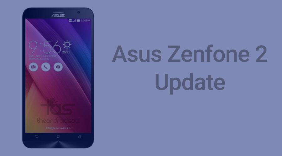 Asus Zenfone 2 Receives New Update But Still No Android 5