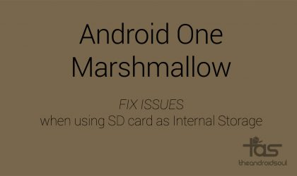 How to fix App Force Close or bootloop on Marshmallow when you use SD card as Internal storage