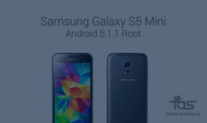 How to Root Galaxy S5 Mini on Android 5.1.1 build G800HXXU1BOI2 [SM-G800H]