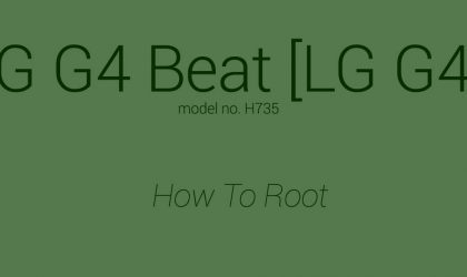 How to Root LG G4 Beat [G4s/H735]