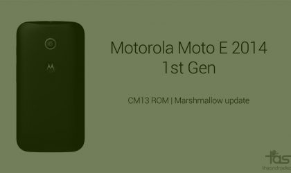 CM13 for Moto E 1st Gen gets you Marshmallow update unofficially
