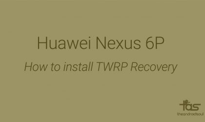 Nexus 6P TWRP Recovery: Downloads and Installation Guide
