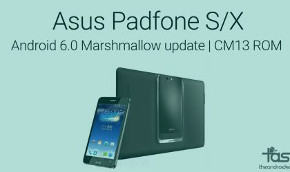 Get Marshmallow update for Asus Padfone S/X with CM13 ROM