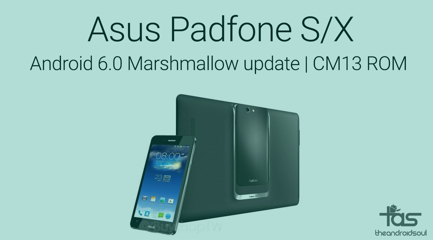 updates get marshmallow update for asus padfone s x with cm13 rom