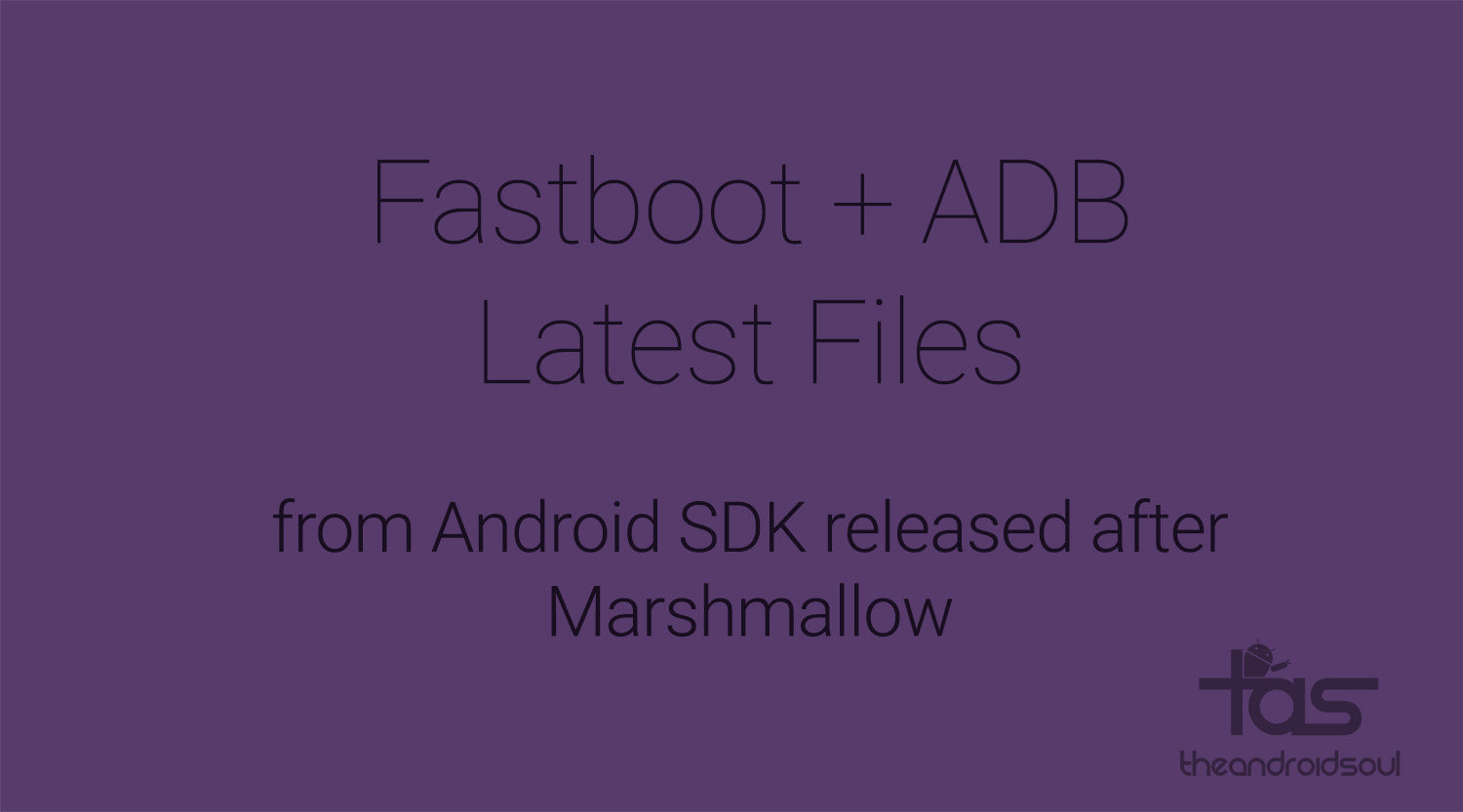 Download new ADB and Fastboot files from Android SDK released after