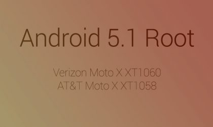 Android 5.1 root now available for AT&T and Verizon Moto X