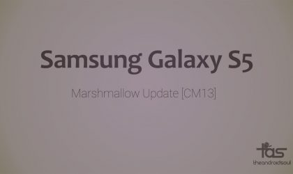 Galaxy S5 CM13 brings Marshmallow Update unofficially [Android 6.0]