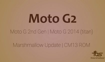 Moto G2 CM13 gets you Marshmallow update unofficially