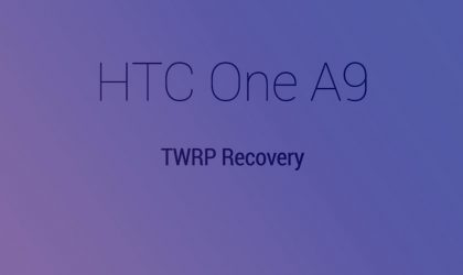 HTC One A9 TWRP Recovery: Downloads and Guide