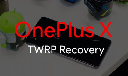 [Download] OnePlus X TWRP Recovery