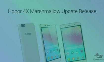 Huawei Honor 4X Marshmallow Update release details