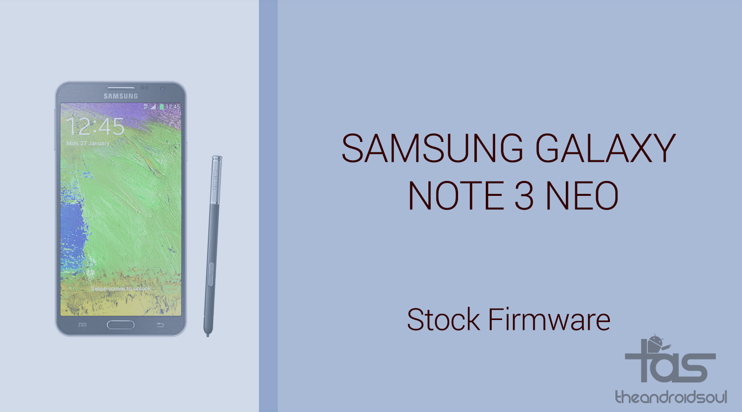Download Galaxy Note 3 Neo Firmware [Stock ROM, Unbrick