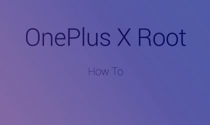 How to Root OnePlus X