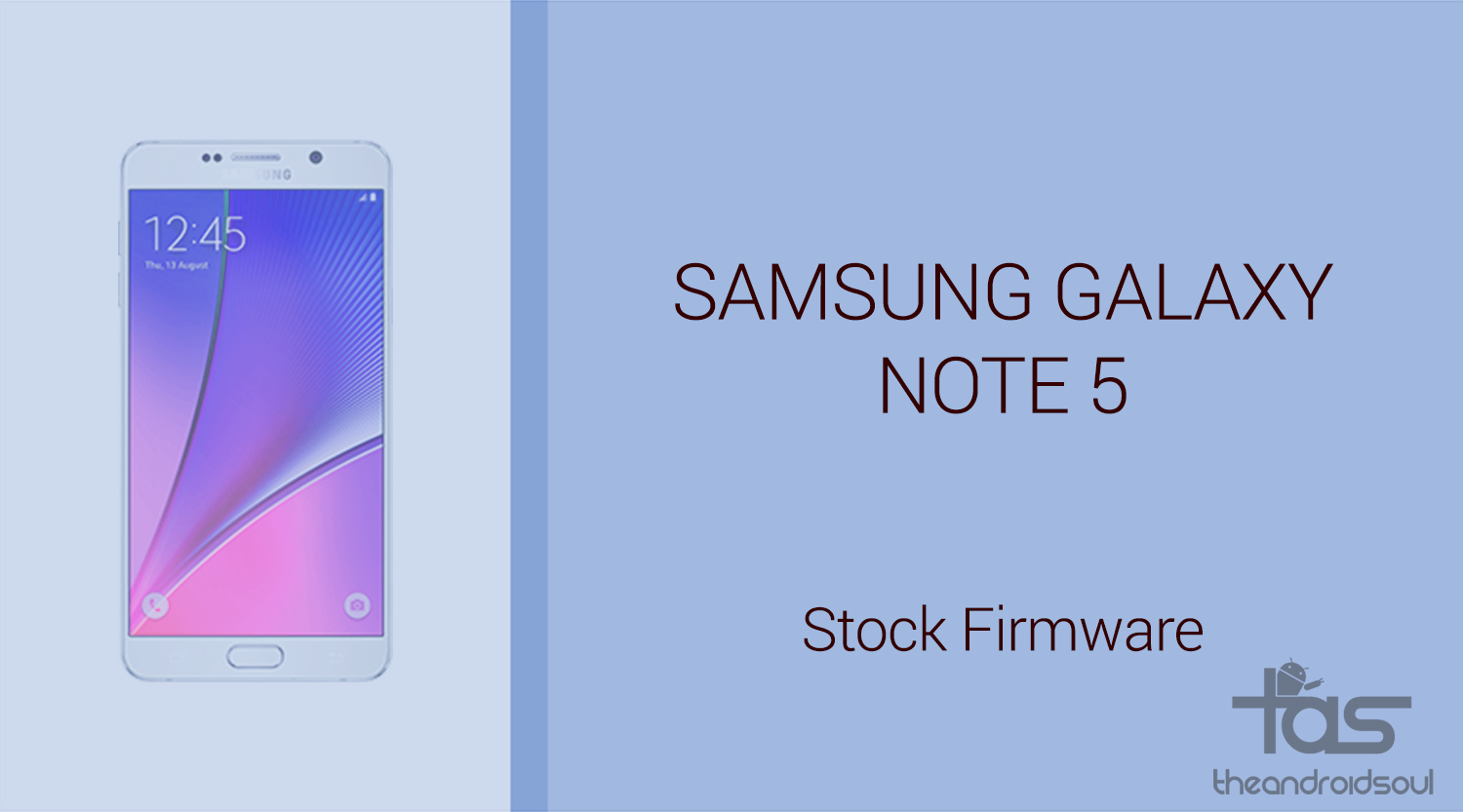 Galaxy Note 5 firmware download [stock ROM, all variants]