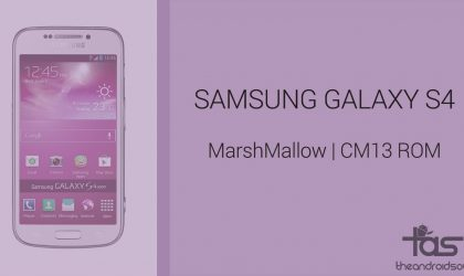 Download Galaxy S4 Marshmallow Update: CM13 and other ROMs