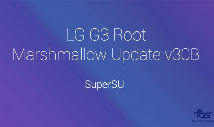 Download LG G3 Marshmallow Root v30B