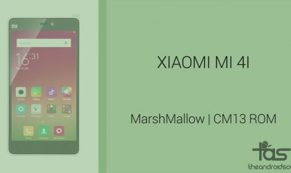 Download Xiaomi Mi 4i Marshmallow Update: CM13 and other ROMs