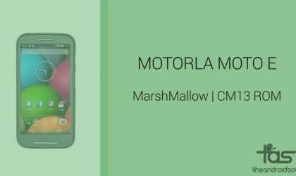 Download Moto E Marshmallow Update: CM13 and other ROMs