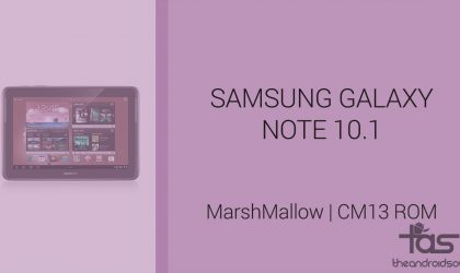 Download Galaxy Note 10.1 Marshmallow Update: CM13 and other ROMs