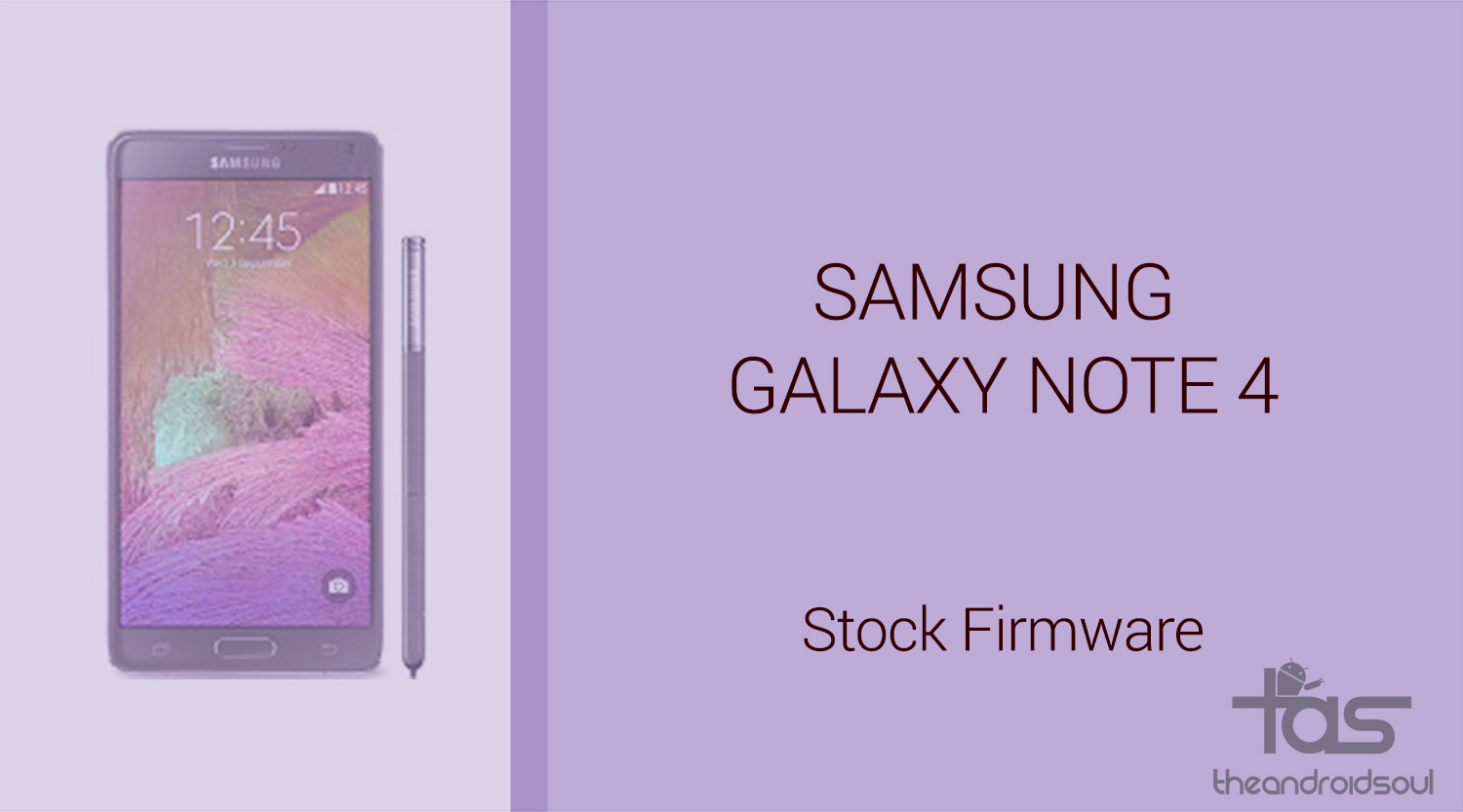 Download Galaxy Note 4 Stock Firmware