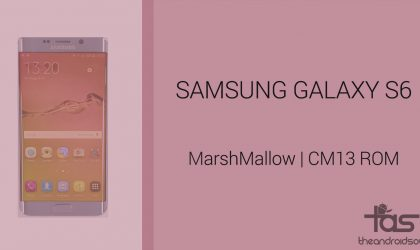 Download Galaxy S6 CM13 for Marshmallow Update: CM13 and other ROMs