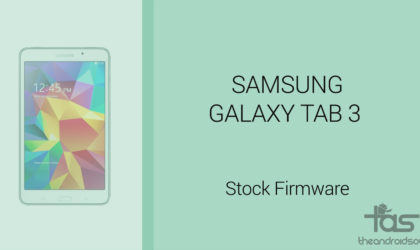Galaxy Tab S3 Firmware download [stock ROM, all variants]