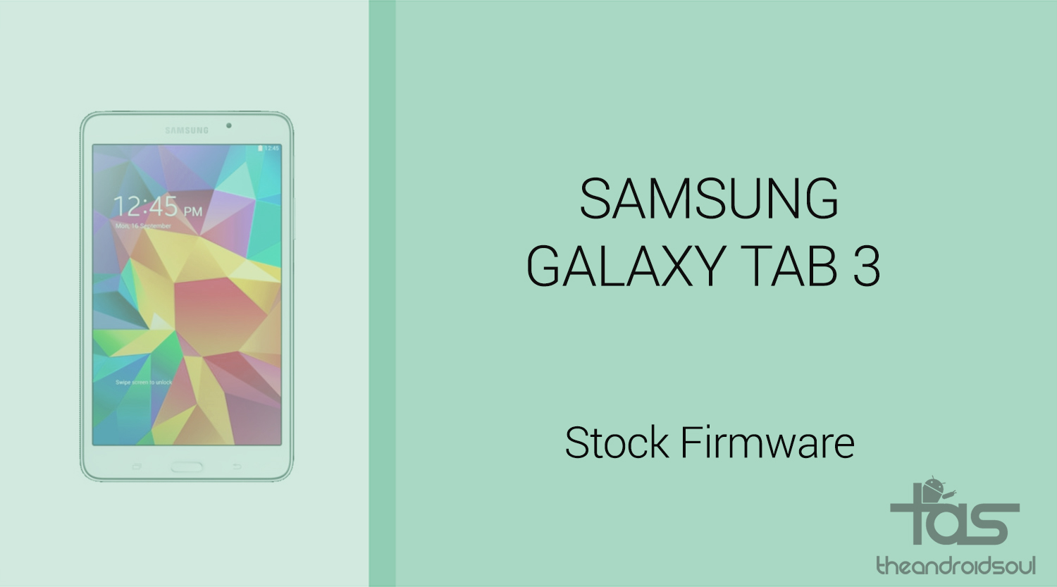 Galaxy Tab S3 firmware download: Get Android 8 0 Oreo stock ROM with