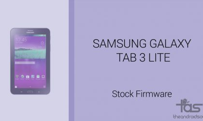 Download Galaxy Tab 3 Lite Firmware [Stock ROM, Unbrick, Update, Downgrade, Fix, Back To Stock, Restore]