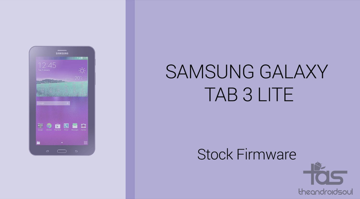 Download Galaxy Tab 3 Lite Firmware [Stock ROM, Unbrick, Update