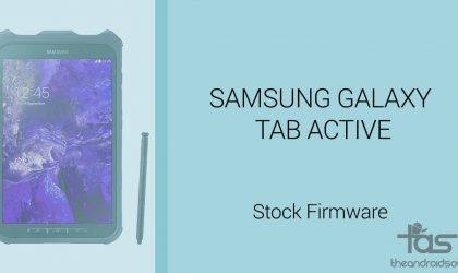 Download Galaxy Tab Active Firmware [Stock ROM, Unbrick, Update, Downgrade, Fix, Back To Stock, Restore]