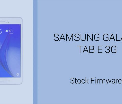 Galaxy Tab E firmware download: fast and free Stock ROM links
