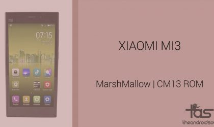Download Xiaomi Mi3 Marshmallow Update: CM13 and other ROMs
