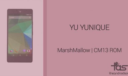 Download YU Yunique CM13 for Marshmallow Update: CM13 and other ROMs