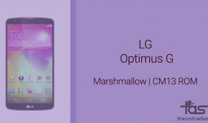 Optimus G Marshmallow Update: CM13 and other ROMs