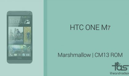 Download HTC One M7 Marshmallow Update: CM13 and other ROMs