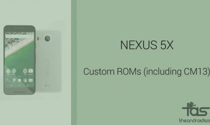 Download Nexus 5X Custom ROMs: CM13 and other ROMs