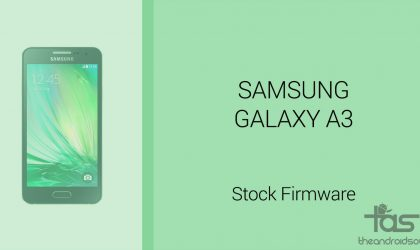 Galaxy A3 Firmware download [stock ROM, all variants]