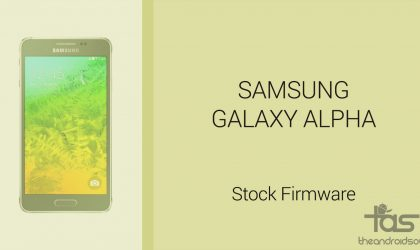Download Galaxy Alpha Firmware [Stock ROM, Unbrick, Update, Downgrade, Fix, Back To Stock, Restore]