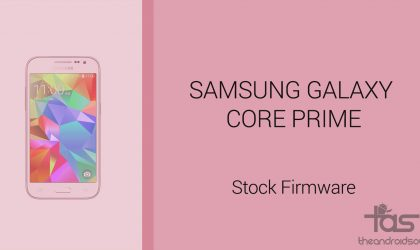 Download Galaxy Core Prime Firmware [Stock ROM, Unbrick, Update, Downgrade, Fix, Back To Stock, Restore]