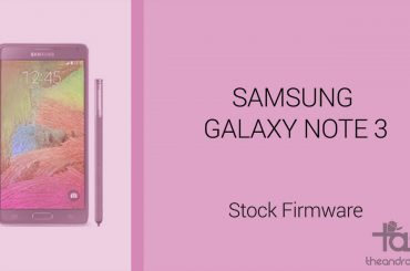 Galaxy Note 3 Stock Firmware Archives - The Android Soul
