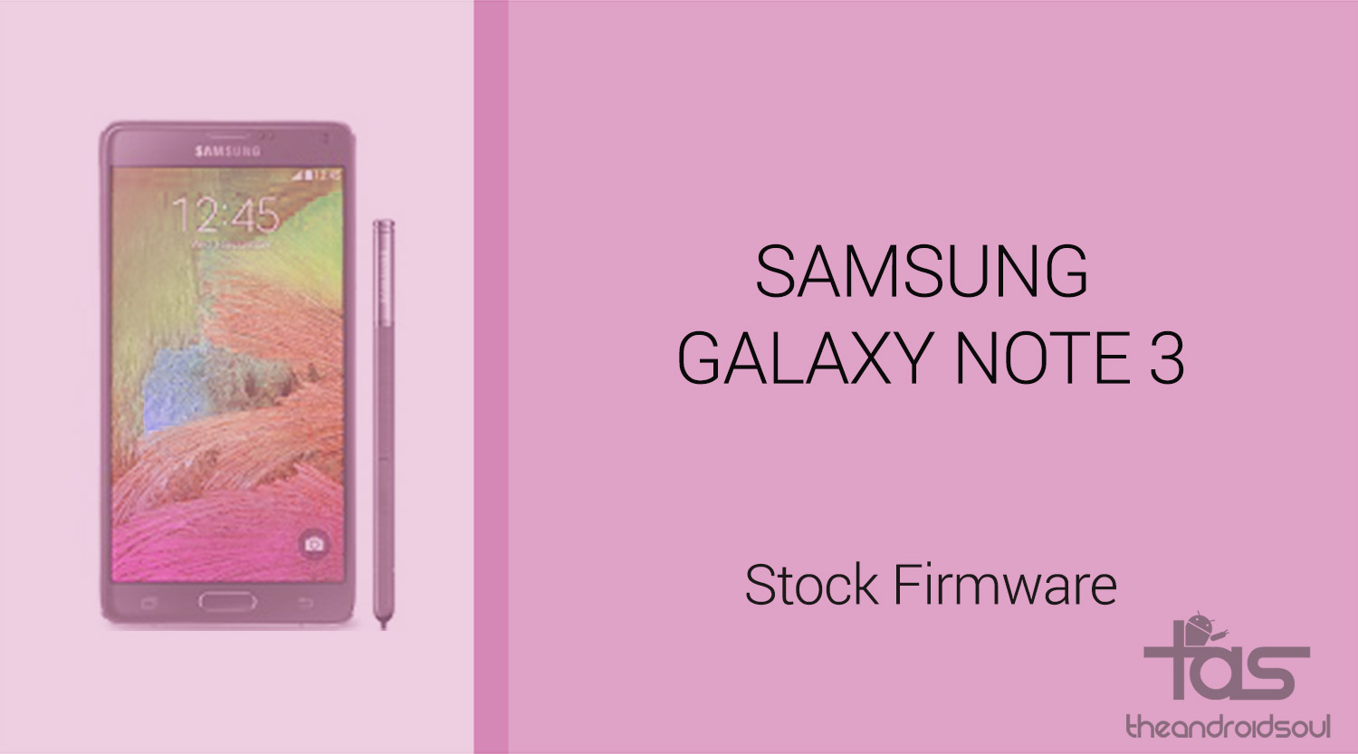 Download Galaxy Note 3 Firmware [Stock ROM, Unbrick, Update