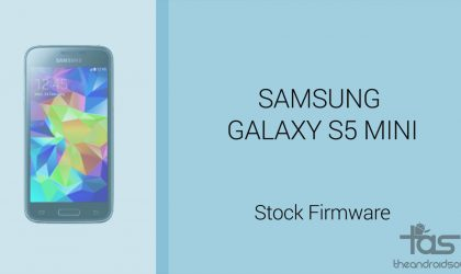Download Galaxy S5 Mini Firmware [Stock ROM, Unbrick, Update, Downgrade, Fix, Back To Stock, Restore]