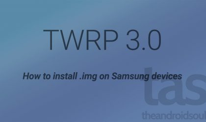 Download Galaxy S6 TWRP 3.0 and install .img [Odin .tar not required]