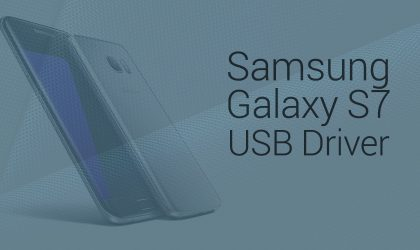 Download Galaxy S7 USB Drivers (S7 Edge supported)
